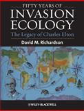 Fifty Years of Invasion Ecology : The Legacy of Charles Elton, , 1444335863