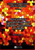 Articulatory Coordination of Syllable Structure in Italian, Hermes, Anne, 3631625863