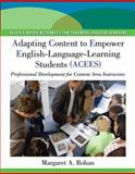 Adapting Content to Empower English-Language-Learning Students : Professional Development for Content Area, Keefe, Margaret R. and Rohan, Margaret A., 0135095867