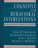Cognitive and Behavioral Interventions 1st Edition