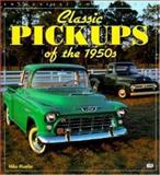 Classic Pickups of the 1950s, Mike Mueller, 0760305862