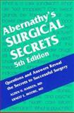 Abernathy's Surgical Secrets, Harken, Alden H. and Moore, Ernest E., 1560535865