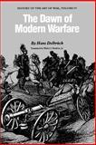 The Dawn of Modern Warfare, Hans Delbrück, 0803265867