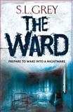 The Ward, S. L. Grey, 0857895869