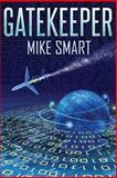 Gatekeeper, Mike Smart, 1492905860