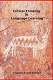 Critical Thinking in Language Learning, Engracia Schuster, 1499245866