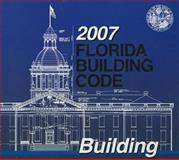 2007 Florida Building Code - Building, International Code Council, 1580015867
