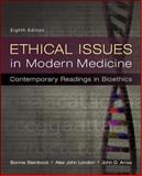 Ethical Issues in Modern Medicine: Contemporary Readings in Bioethics, Steinbock, Bonnie and London, Alex John, 0073535869