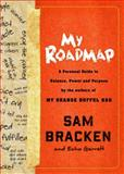 My Roadmap, Sam Bracken and Echo Garrett, 0307955869