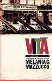 Vita, Melania G. Mazzucco, 0312425864