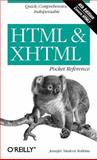 HTML and XHTML : Quick, Comprehensive, Indispensible, Robbins, Jennifer Niederst, 0596805861