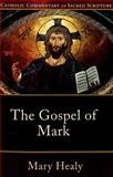 The Gospel of Mark, Healy, Mary and Hahn, Scott, 0801035864