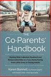The Co-Parents' Handbook, Karen Bonnell, 1495345866