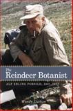 The Reindeer Botanist, P. Wendy Dathan, 1552385868