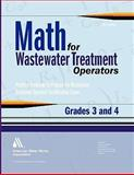 Math for Wastewater Treatment Operators Grades 3 And 4, Giorgi, John, 1583215867