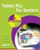 Tablet PCs for Seniors in Easy Steps, Michael Price, 1840785861