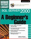 SQL Server 2000 : A Beginner's Guide, Petkovic, Dusan, 007212587X