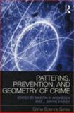 Patterns, Prevention, and Geometry of Crime, , 0415685877