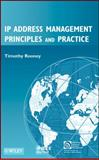 IP Address Management : Principles and Practice, Rooney, Timothy, 0470585870
