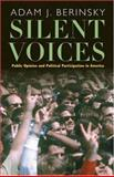 Silent Voices - Public Opinion and Political Participation in America 9780691115870