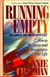 Running on Empty and Looking for the Next Exit, Annie Chapman, 1556615876