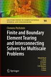 Finite and Boundary Element Tearing and Interconnecting Solvers for Multiscale Problems, Pechstein, Clemens, 3642235875