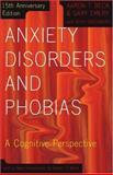 Anxiety Disorders and Phobias, Gary Emery, 046500587X