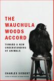 The Wauchula Woods Accord, Charles Siebert, 0743295870