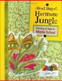 Hormone Jungle, Brod Bagert, 0929895878