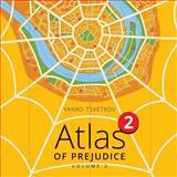 Atlas of Prejudice 2, Yanko Tsvetkov, 1495395871