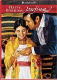 Happy Birthday, Josefina!, Valerie Tripp, 1562475878