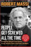 People Get Screwed All the Time, Robert Massi, 0061145874