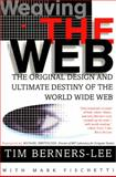 Weaving the Web, Tim Berners-Lee, 006251587X