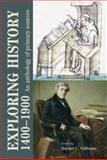 Exploring History 1400-1900 : An Anthology of Primary Sources, , 0719075874