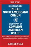 Diccionario de Ingles Norteamericano Comun, Carlos Vega, 0764145878