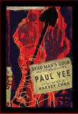 Dead Man's Gold and Other Stories, Paul Yee, 0888995873
