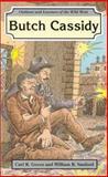 Butch Cassidy, Carl R. Green and William R. Sanford, 0894905872