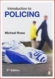 Introduction to Policing, Rowe, Michael, 1446255875