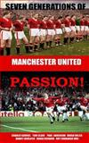 Seven Generations of Manchester United Passion!, Roy Cavanagh and Thomas Clare, 1495385876