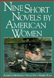 Nine Short Novels by American Women 9780312075873