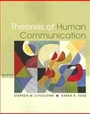 Theories of Human Communication, Littlejohn, Stephen W. and Foss, Karen A., 0495095877