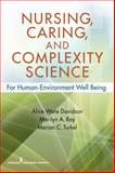 Nursing, Caring, and Complexity Science 1st Edition