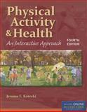 Physical Activity and Health, Jerome E. Kotecki, 128402587X