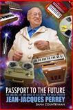 Passport to the Future, Dana Countryman, 145386587X