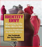 Identity Envy, Jim Tushinski and Jim Van Buskirk, 156023587X