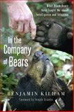 In the Company of Bears, Benjamin Kilham, 1603585877