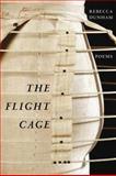 The Flight Cage, Rebecca Dunham, 1932195874