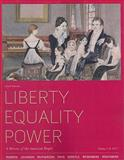 Liberty Equality Power Vol. 1 : A History of the American People to 1877, Murrin, John M. and Johnson, Paul E., 0495915874