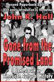 Gone from the Promised Land : Jonestown in American Cultural History, Hall, John R., 0765805871