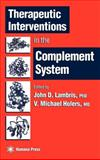 Therapeutic Interventions in the Complement System, , 0896035875